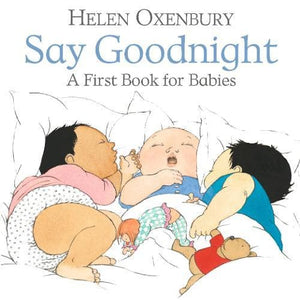 Say Goodnight: A First Book for Babies - Walker Books 9781406382389