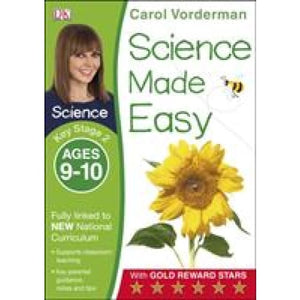 Science Made Easy Ages 9-10 Key Stage 2 - Dorling Kindersley 9781409344933