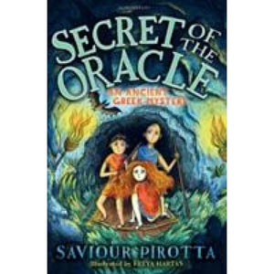Secret of the Oracle: An Ancient Greek Mystery - Bloomsbury Publishing 9781472940162