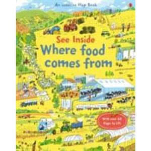 See Inside Where Food Comes From - Usborne Books 9781409599203