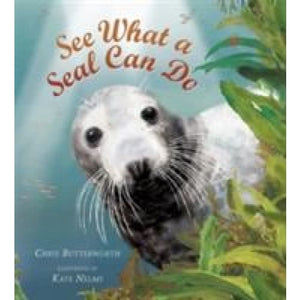 See What a Seal Can Do - Walker Books 9781406323030