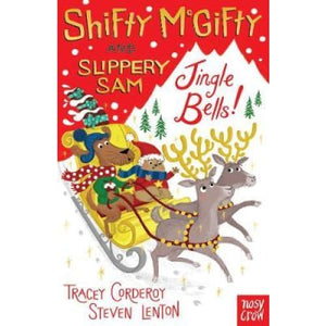 Shifty McGifty and Slippery Sam: Jingle Bells!: Two-colour fiction for 5+ readers - Nosy Crow 9780857639622