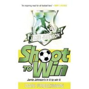 Shoot to Win - Scholastic 9781407116129