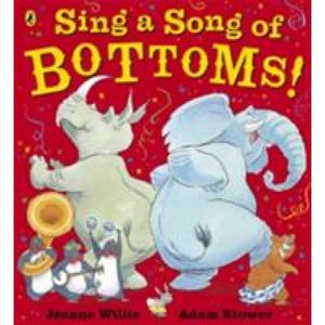 Sing a Song of Bottoms! - Penguin Books 9780141328805
