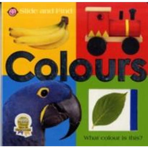Slide and Find Colours - Priddy Books 9781843325819