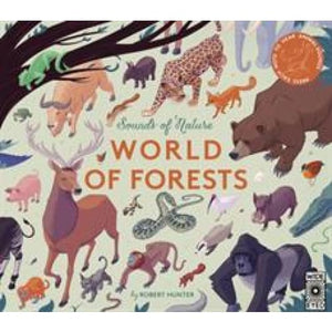 Sounds of Nature: World Forests: Press Each Note to Hear Animal - Wide Eyed Editions 9781786033277
