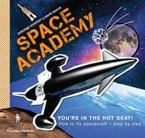 Space Academy: How to Fly Spacecraft Step by - Thames & Hudson 9780500650141