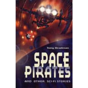 Space Pirates and Other Sci-fi Stories - Bloomsbury Publishing 9780713689051