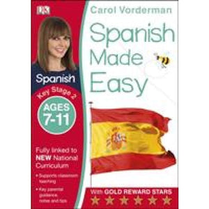 Spanish Made Easy Ages 7-11 Key Stage 2 - Dorling Kindersley 9781409349389