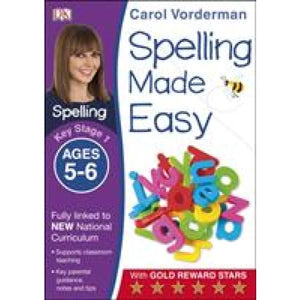Spelling Made Easy Ages 5-6 Key Stage 1 - Dorling Kindersley 9781409349426