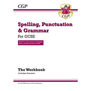 Spelling Punctuation and Grammar for Grade 9-1 GCSE Workbook (includes Answers) - CGP Books 9781782942191