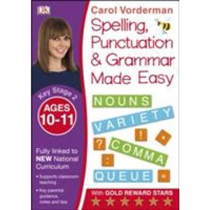 Spelling Punctuation and Grammar Made Easy Ages 10-11 Key Stage 2 - Dorling Kindersley 9780241182734