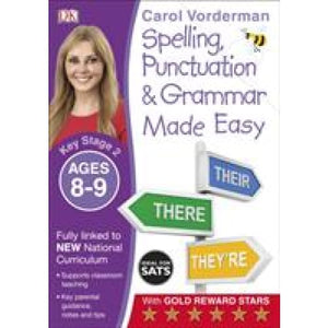Spelling Punctuation and Grammar Made Easy Ages 8-9 Key Stage 2 - Dorling Kindersley 9780241182727