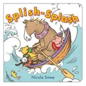 Splish-Splosh - Boxer Books 9781907967085
