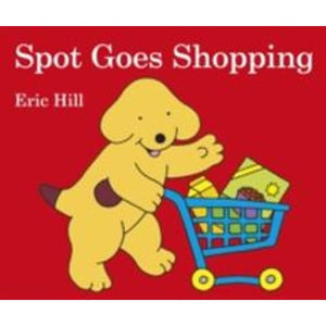 Spot Goes Shopping - Penguin Books 9780723286424