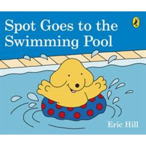 Spot Goes to the Swimming Pool - Penguin Books 9780241327074