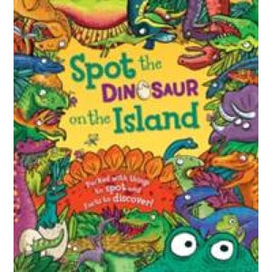 Spot the Dinosaur on Island - QED Publishing 9781781716533