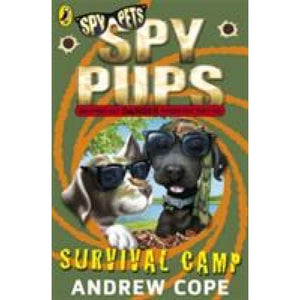 Spy Pups: Survival Camp - Penguin Books 9780141338804