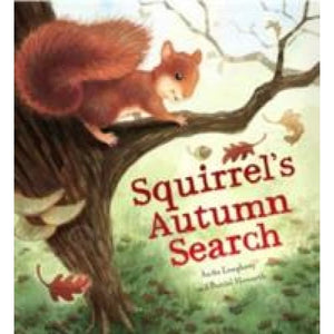 Squirrel's Autumn Search - QED Publishing 9781848358782