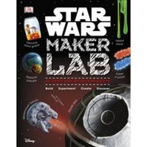 Star Wars Maker Lab: 20 Galactic Science Projects - Dorling Kindersley 9780241314234