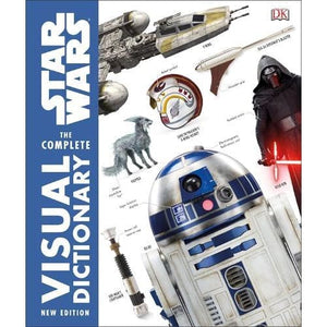 Star Wars The Complete Visual Dictionary New Edition - Dorling Kindersley 9780241316559