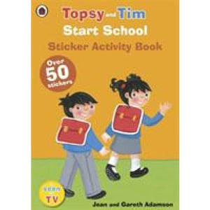 Start School: A Ladybird Topsy and Tim sticker activity book - Penguin Books 9780723294665