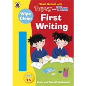 Start School with Topsy and Tim: Wipe Clean First Writing - Penguin Books 9781409309246