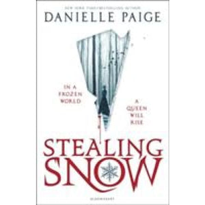 Stealing Snow - Bloomsbury Publishing 9781408872932