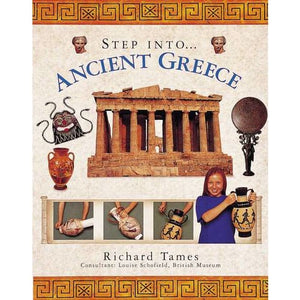 Step Into Ancient Greece - Anness Publishing 9781844765102