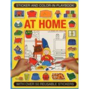 Sticker and Colour-in Playbook: at Home: With Over 50 Reusable Stickers - Anness Publishing 9781861477200