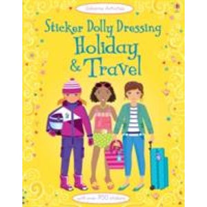 Sticker Dolly Dressing: Holiday and Travel - Usborne Books 9781409557319