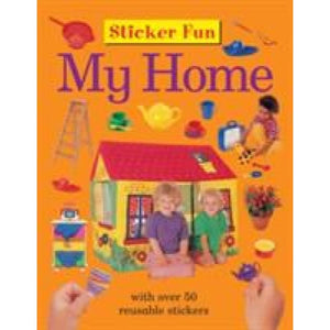 Sticker Fun - My Home - Anness Publishing 9781861474568