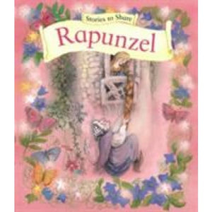 Stories to Share: Rapunzel (Giant Size) - Anness Publishing 9781861478276