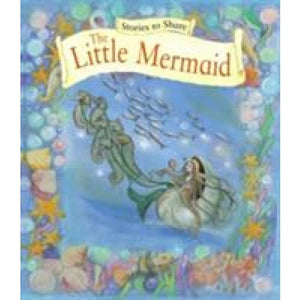 Stories to Share: The Little Mermaid (Giant Size) - Anness Publishing 9781861478283