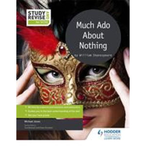Study and Revise for GCSE: Much Ado About Nothing - Hodder Education 9781471853630