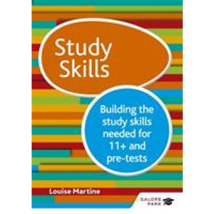 Study Skills 11+: Building the study skills needed for 11+ and pre-tests - Hodder Education 9781510404458
