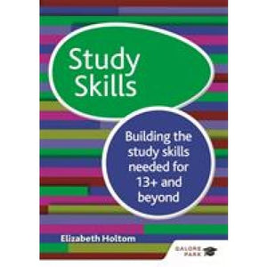 Study Skills 13+: Building the study skills needed for 13+ and beyond - Hodder Education 9781471868870