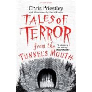 Tales of Terror from the Tunnel's Mouth - Bloomsbury Publishing 9781408871102