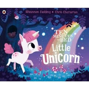 Ten Minutes to Bed: Little Unicorn - Penguin Books 9780241348925