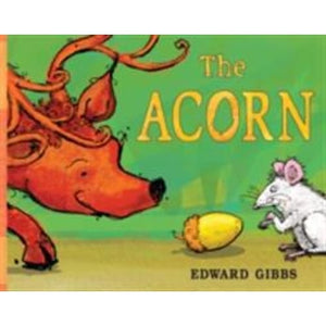 The Acorn - Templar Publishing 9781848779099