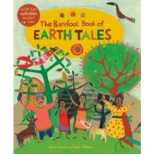 The Barefoot Book of Earth Tales - Books 9781846869402