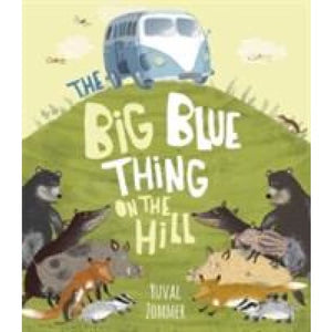 The Big Blue Thing on the Hill - Templar Publishing 9781848777606