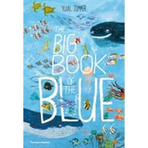 The Big Book of the Blue - Thames & Hudson 9780500651193