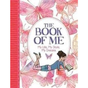 The Book of Me: My Life Style Dreams - Michael O'Mara Books 9781780554716