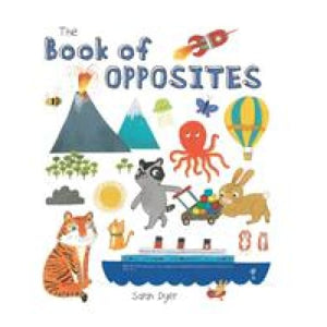 The Book of Opposites - Templar Publishing 9781783704132