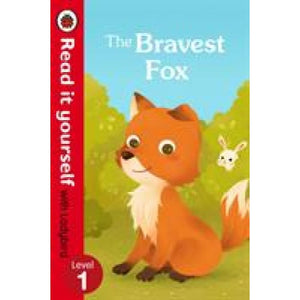 The Bravest Fox - Read it yourself with Ladybird: Level 1 - Penguin Books 9780723295198