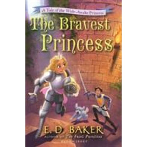 The Bravest Princess: A Tale of the Wide-Awake - Bloomsbury Publishing 9781408850275