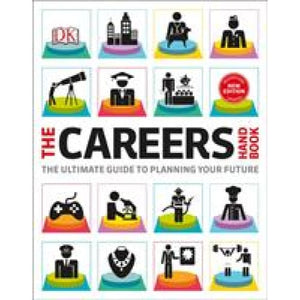 The Careers Handbook: ultimate guide to planning your future - Dorling Kindersley 9780241363621