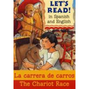 The Chariot Race/La carrera de carros - b small publishing 9781905710874