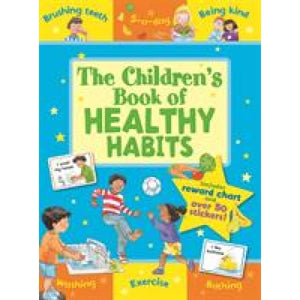 The Children's Book of Healthy Habits - Award Publications 9781841359724